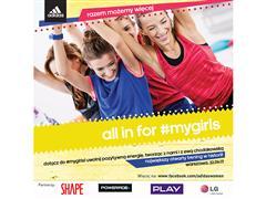 all in for #mygirls Razem możemy więcej