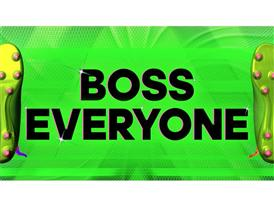 Boss Everyone 1