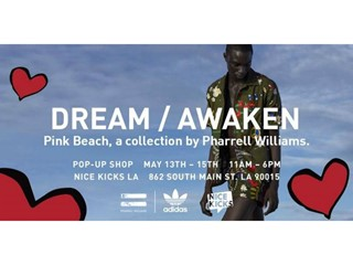 adidas Originals = PHARRELL WILLIAMS 'Dream/Awaken' Pop-Up Shop