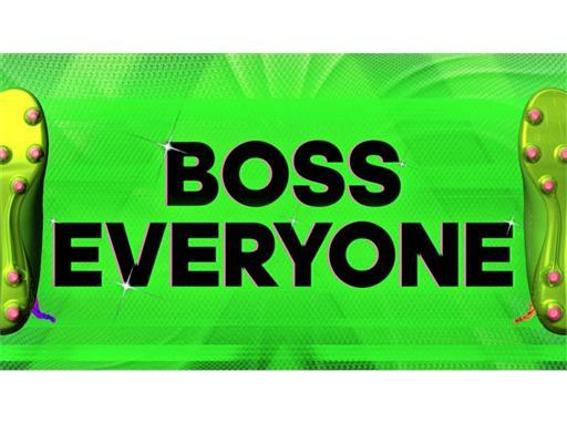 Boss Everyone 1