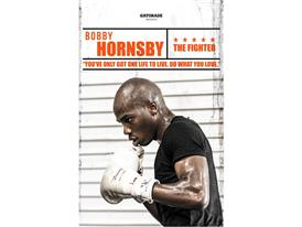 Bobby Hornsby: The Fighter
