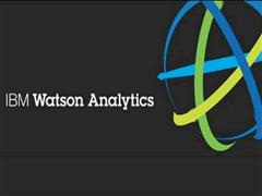 News Alert: IBM Watson Analytics Beta Now Open For Business; Helps Transform the Way People Work By Bringing Analytics to Everyone