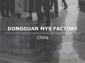 Meet our suppliers_Dongguan MYS