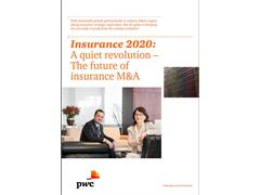"PwC: Insurance M&A faces ""quiet revolution"""