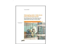 Cybersecurity Incidents More Frequent and Costly, but Budgets Decline says PwC, CIO and CSO Global State of Information Security® Survey 2015