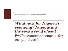 PwC's economic scenarios for Nigeria for 2015 and 2016