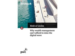 Wealth management dangerously behind the curve in adoption of digital technology
