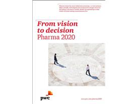 From vision to decision -- Pharma 2020