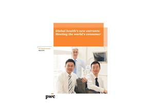 New Entrants are Disrupting the US$9.59 Trillion Global Healthcare Market, Says PwC