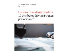 2015 Global Digital IQ Survey: Lessons from digital leaders