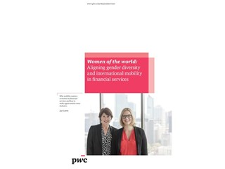 International assignments critical to retention of female talent in Financial Services