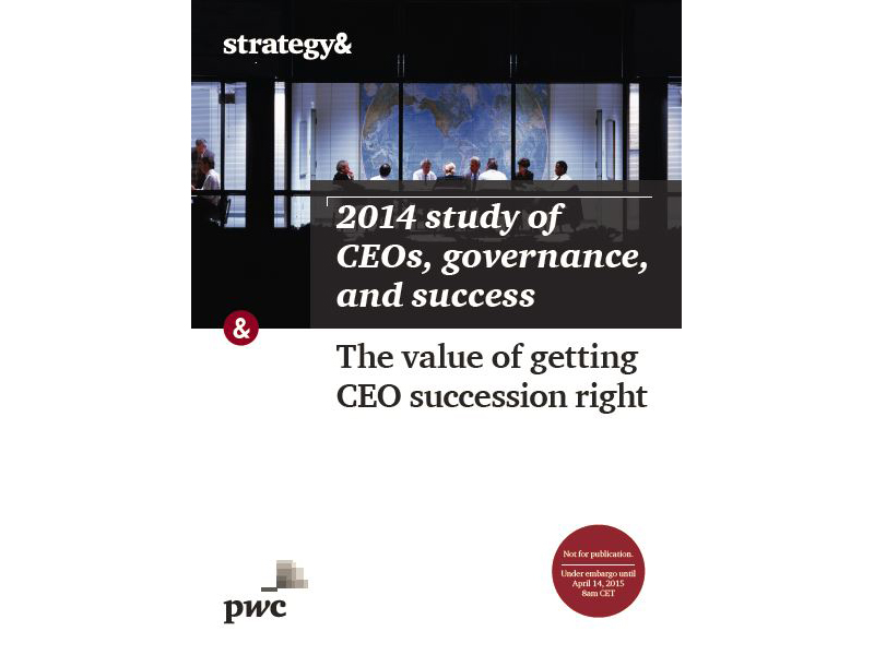 2014 study of CEOs, governance, and success_The value of getting the CEO succession right