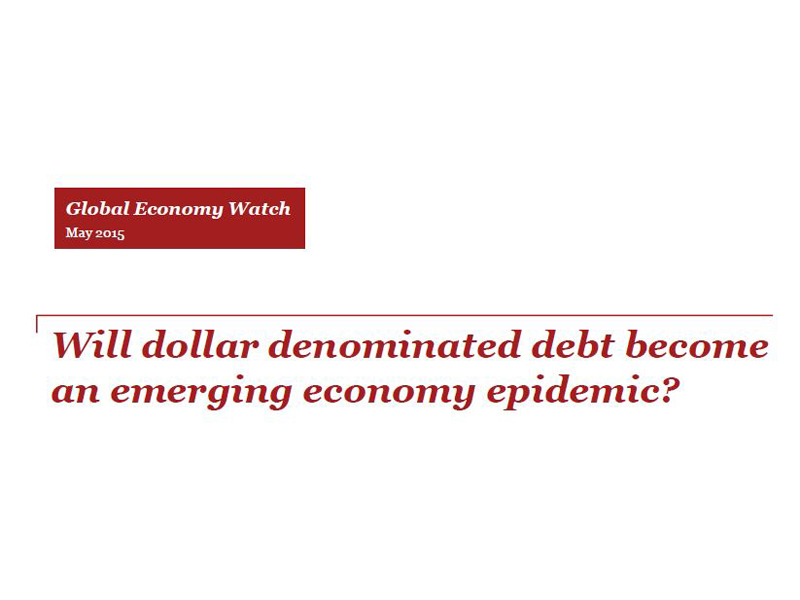 Will dollar dominated debt become an emerging economic epidemic?
