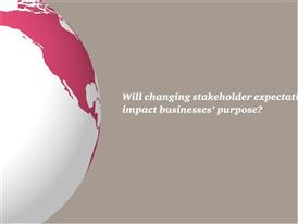 4. Will changing stakeholder expectations impact businesses' purpose?