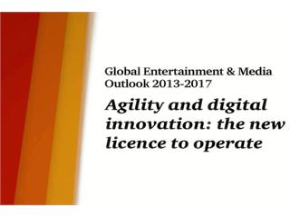 Entertainment and Media Businesses Raise Agility and Insight