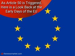 As Article 50 is Triggered, Here is a Look Back at the Early Days of the EU