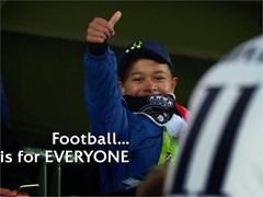 We believe football is for everyone