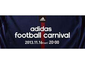 11月16日(土)、『アディダス フットボール カーニバル』を 渋谷・六本木・大阪など全国8エリアで実施!