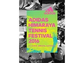 「ADIDAS HIMARAYA TENNIS FESTIVAL 2016」開催 ~テニスが好き。必要なのは、ただそれだけ。~