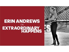 Extraordinary Happens Episode Art Erin Andrews