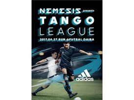 """NEMEZIZ presents TANGO LEAGUE"" TOP"