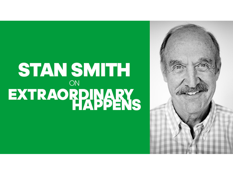 Extraordinary Happens Stan Smith