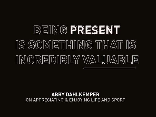 Abby Dahlkemper Quote
