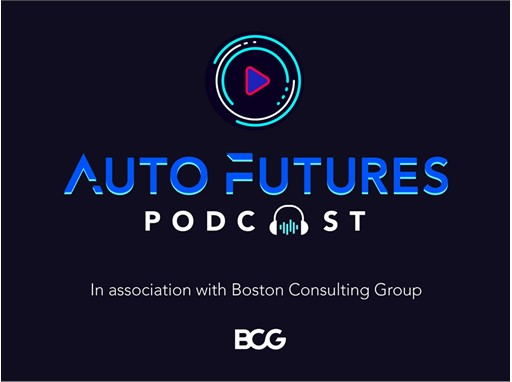 Auto Futures Podcast - Boston Consulting Group
