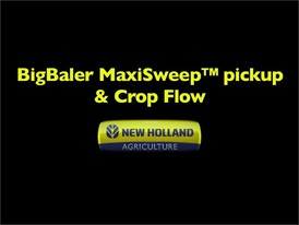 New Holland BigBaler MaxiSweep pickup Crop Flow