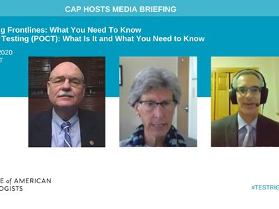 CAP20 Media Briefing on Point of Care Testing: What is it? What you need to know and current challenges and benefits