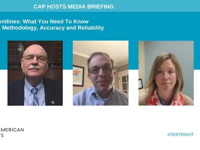 CAP20 Media Briefing on COVID-19 Testing, Methodology, Accuracy and Reliability