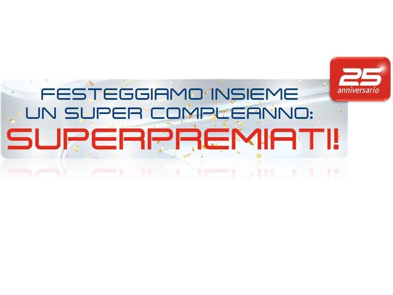 """SuperPremiati con il concorso """"25 anni <b>SuperService</b>"""""""