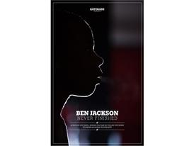 Ben Jackson: Never Finished