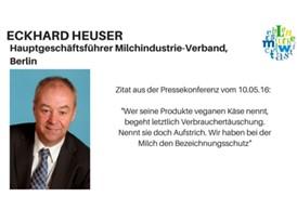 Zitat: Eckhard Heuser, Hauptgeschäftsführer Milchindustrie-Verband