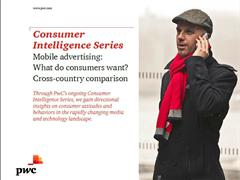 PwC Mobile Advertising Survey Shows Targeting Consumers by Interests and Current Location Is Most Acceptable