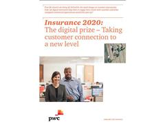 PwC Insurance 2020: Customers go digital & prepare to get personal with general insurers for the best offer