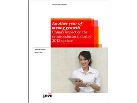 China's impact on the semiconductor industry 2012 update