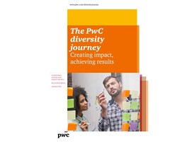 The PwC diversity journey: Creating impact, achieving results
