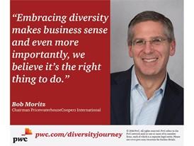 Bob Moritz -- embracing diversity makes business sense