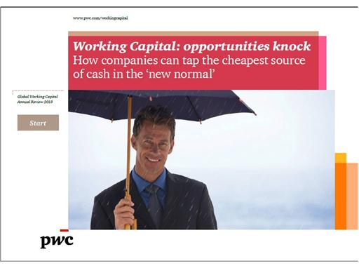 Working Capital: opportunities knock