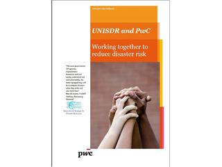 Businesses urged to tackle disaster risk reduction in new UN / PwC led initiative