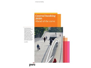 Staying ahead of the curve:  PwC lists three scenarios of change for central banking in 2020