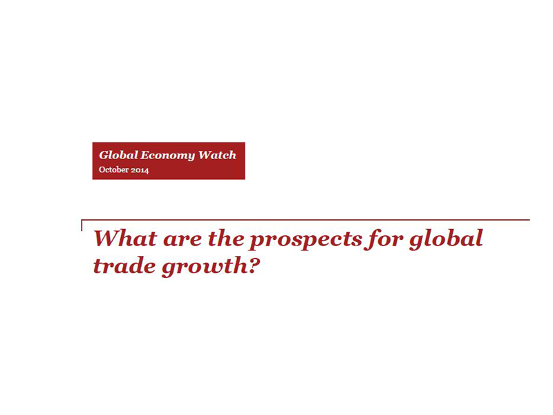 Global Economy Watch: What are the prospects for global trade growth