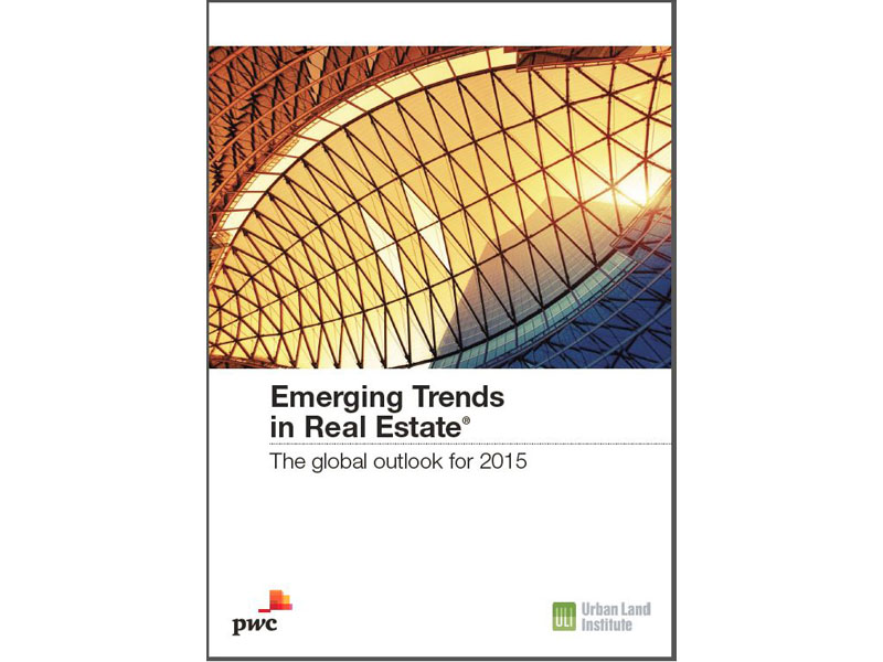 Global Emerging Trends in Real Estate, Global Outlook 2015