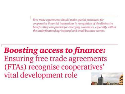 Free Trade Agreements need to recognise vital role of Financial Cooperatives in development of emerging market economies