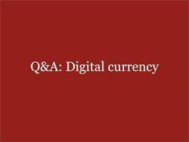 Q&A: Digital currency