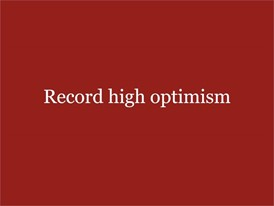 Record High Optimism