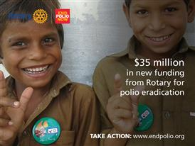 Rotary Announces US$35 Million to Support a Polio-Free World