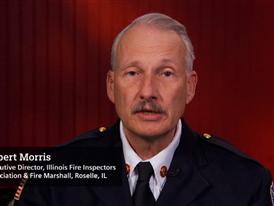 Robert Morris, Executive Director, Illinois Fire Inspectors Association & Fire Marshall, Roselle, IL