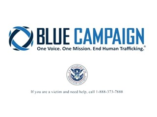 U.S. Department of Homeland Security's Blue Campaign Combats Human Trafficking with New PSA